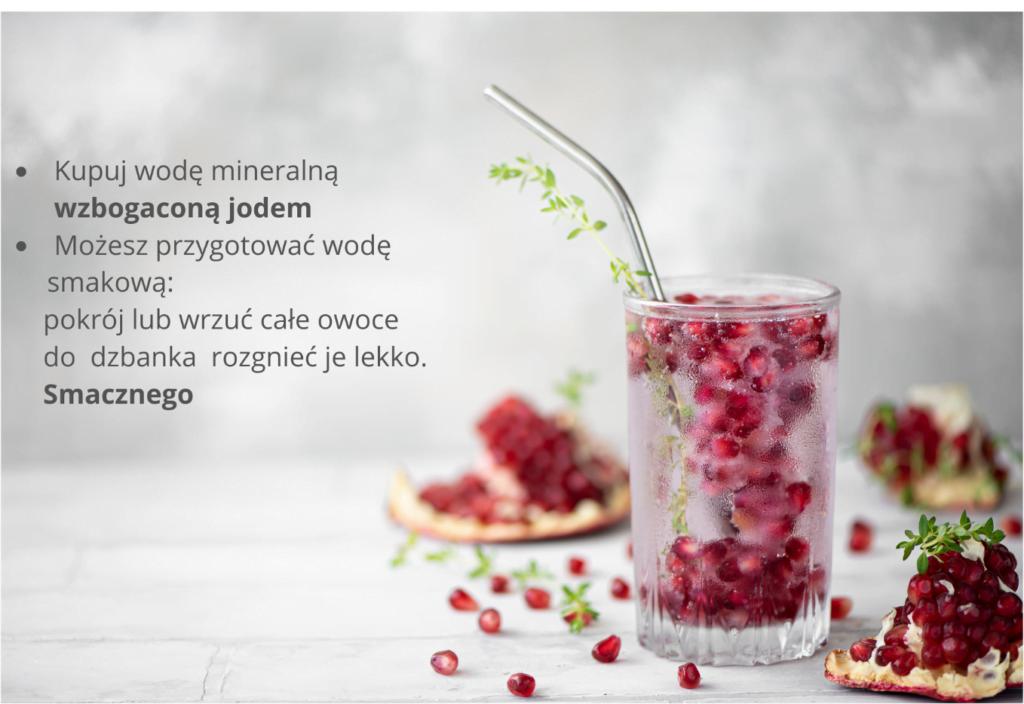 Niedoczynność tarczycy - woda mineralna z owocami